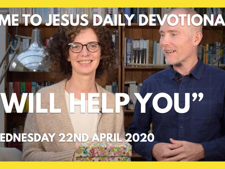 I WILL HELP YOU (22/4/20)