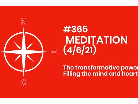 #365 - MEDITATION (4/6/21)