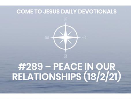 #290 – AMBASSADORS OF PEACE (19/2/21)