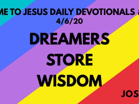 Copy of #119 – DREAMERS STORE WISDOM (4/6/20)