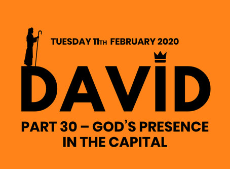 PART 30 – GOD'S PRESENCE IN THE CAPITAL (11/2/20)