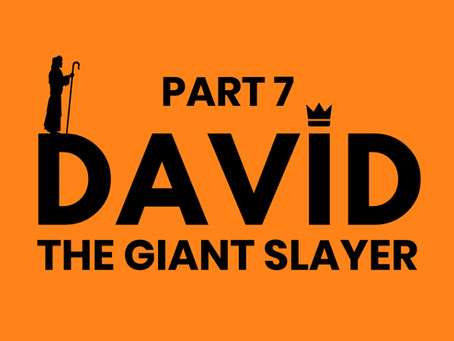 DAVID THE GIANT SLAYER (6/1/20)
