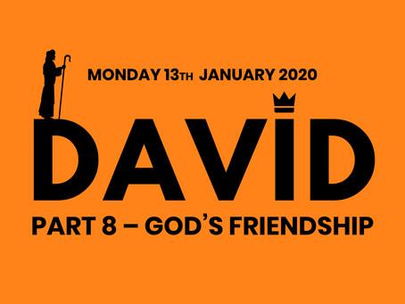 PART 8. GOD'S FRIENDSHIP (13/1/20)