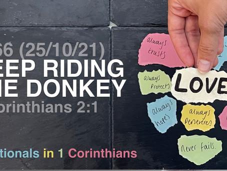 #466 (25/10/21) KEEP RIDING THE DONKEY