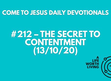 #212 – THE SECRET TO CONTENTMENT (13/10/20)