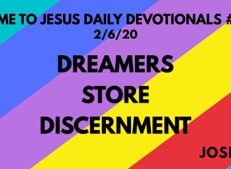 #117 – DREAMERS STORE DISCERNMENT (2/6/20)