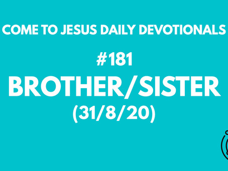 #181 - BROTHERS/SISTERS (31/8/20)