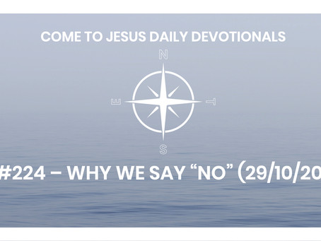 """#224 – WHY WE SAY """"NO"""" (29/10/20)"""