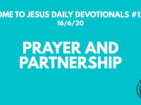 #127 – A LIFE WORTH LIVING REVOLVES AROUND JESUS - PRAYER AND PARTNERSHIP (16/6/20)