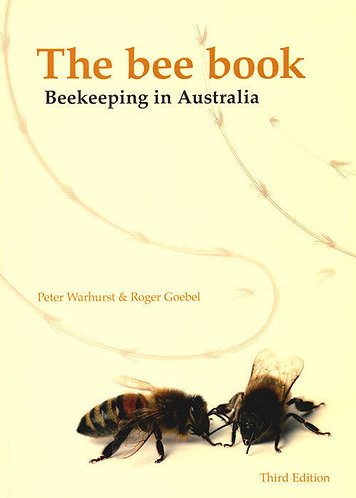 """THE BEE BOOK: Beekeeping in Australia"" by P Warhurst - 295 pages - 2013"