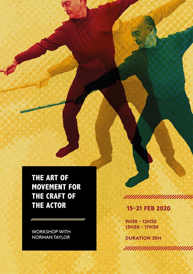 The Art of Movement for Craft of The Actor workshop with Norman Taylor has sold out!!