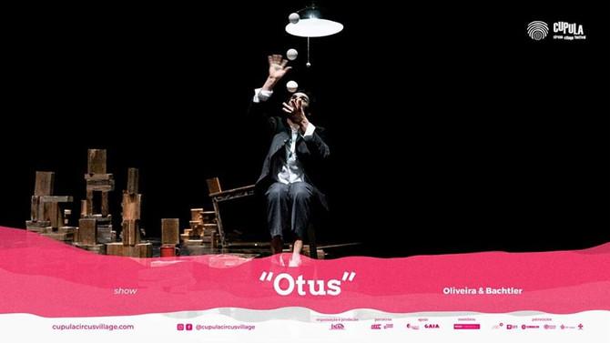 OTUS @ CUPULA Circus Village