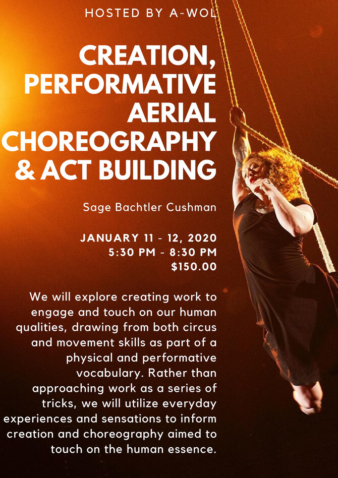 Sage is holding a workshop in Creation, Performative Aerial Choreography and Act Building at A-WOL i