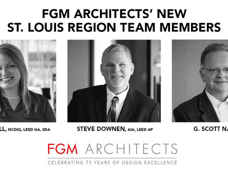 FGM Architects Welcomes New Team Members To The St. Louis Region