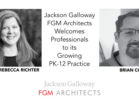 Jackson Galloway FGM Architects Welcomes New Professionals to its Growing PK-12 Practice