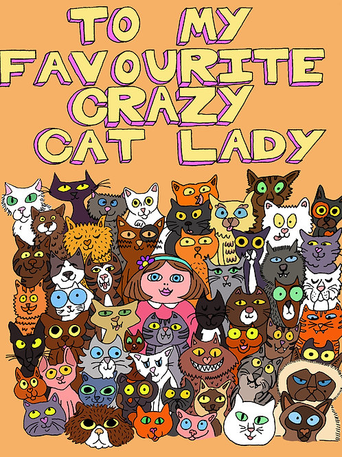 Favourite Crazy Cat Lady Greeting Card