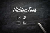 No hidden fees check sign on chalkboard.