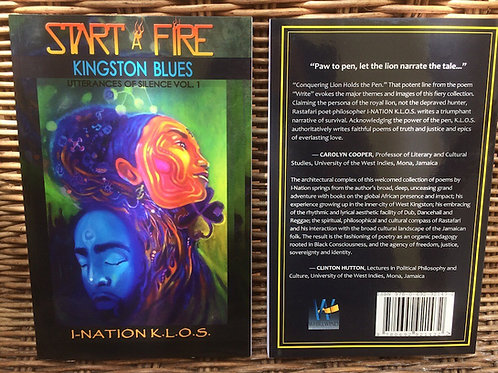 "I-Nation Book 2 ""Start a Fire"" Kingston Blues- Utterances of Silence Vol.1"
