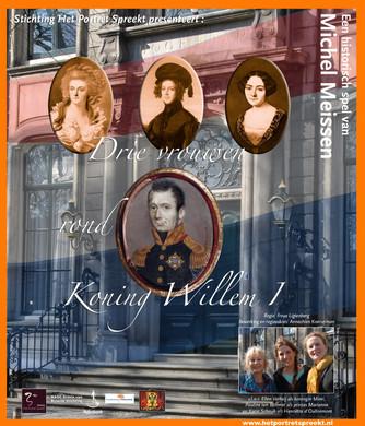 Stichting Het Portret Spreekt met Drie vrouwen rond Koning Willem 1 in Dorpshuis Kesteren.