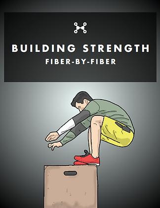 Building Strength - Fibre by Fibre