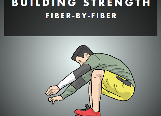 Building Strength - Fibre by Fibre