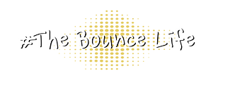 #TheBounceLife-01.png