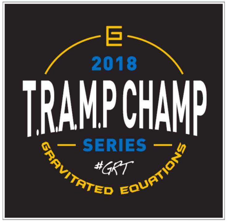 T.R.A.M.P CHAMP Series