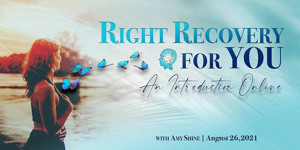 An Introduction to Right Recovery For You Online with Amy Shine