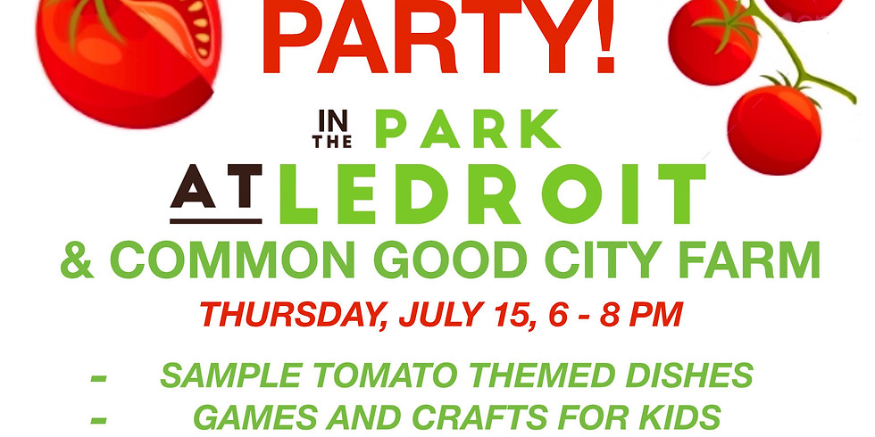 Tomato Party in the Park at LeDroit