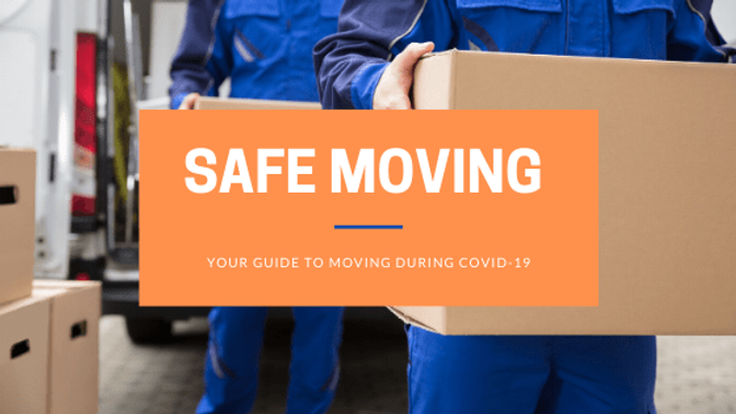 YOUR-GUIDE-TO-SAFE-MOVING-DURING-COVID-1