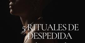5 Rituales terapéuticos de despedida