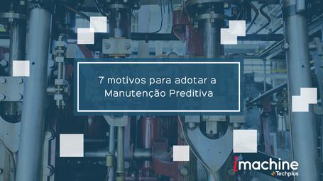 Manutenção Preditiva: como reduzir despesas no setor industrial