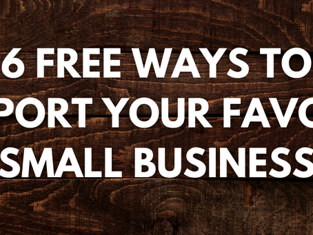 6 FREE Ways to Support Your Favorite Small Business