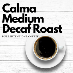 Calma Medium Decaf Roast
