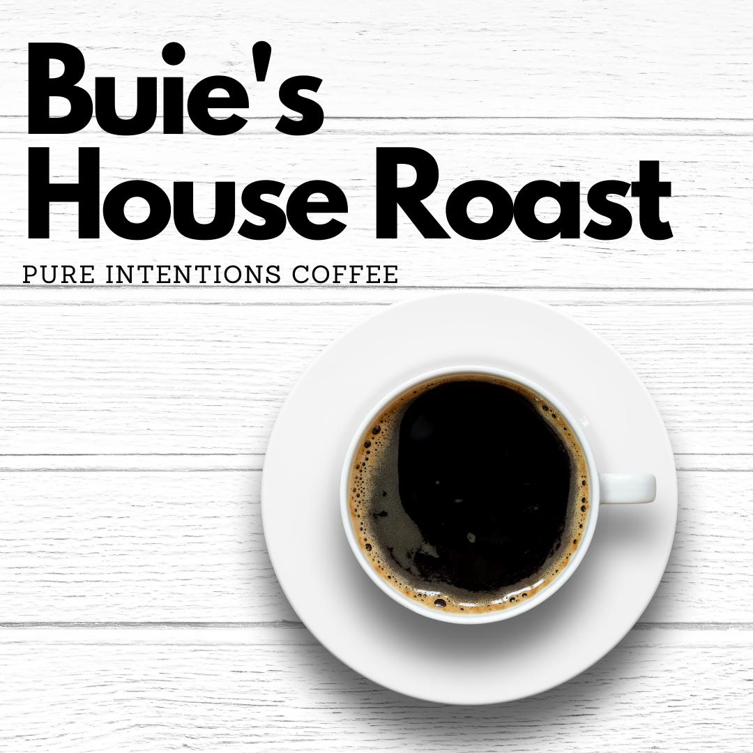 Buie's House Roast
