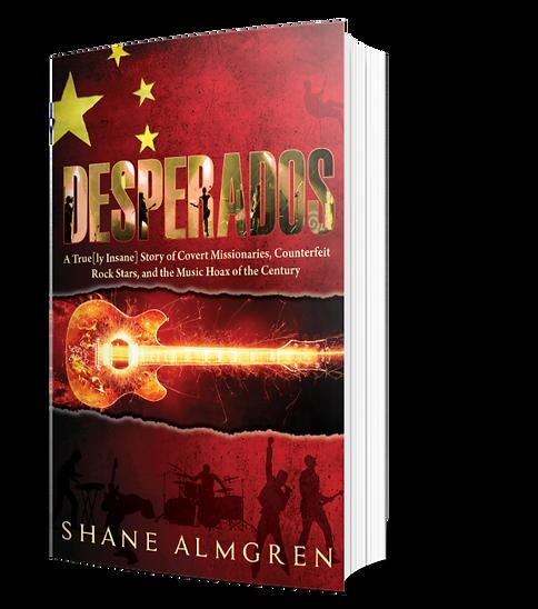 Desperados by Shane Almgren