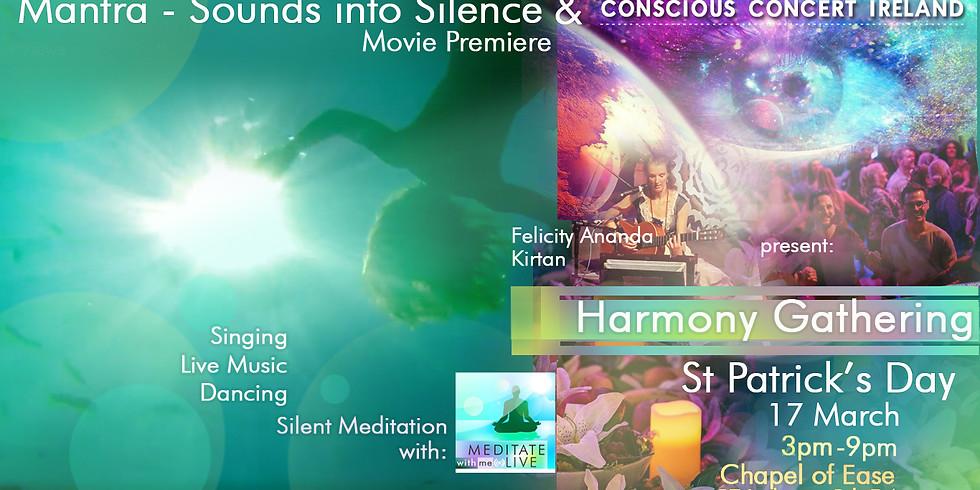 2019 mini-concert: HARMONY GATHERING wt Conscious Concert & Mantra (award-winning movie) Premier St Patrick's Day
