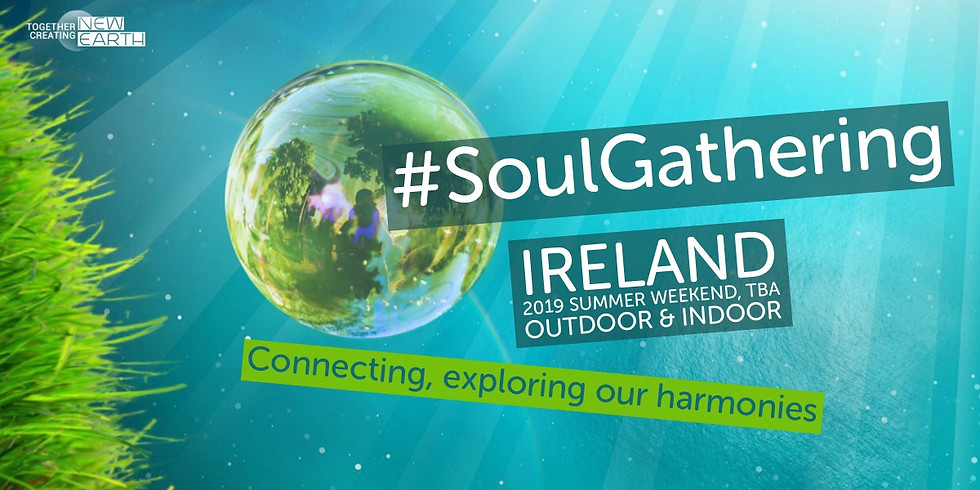 2019 #SoulGathering outdoor-indoor Conscious Concert Ireland