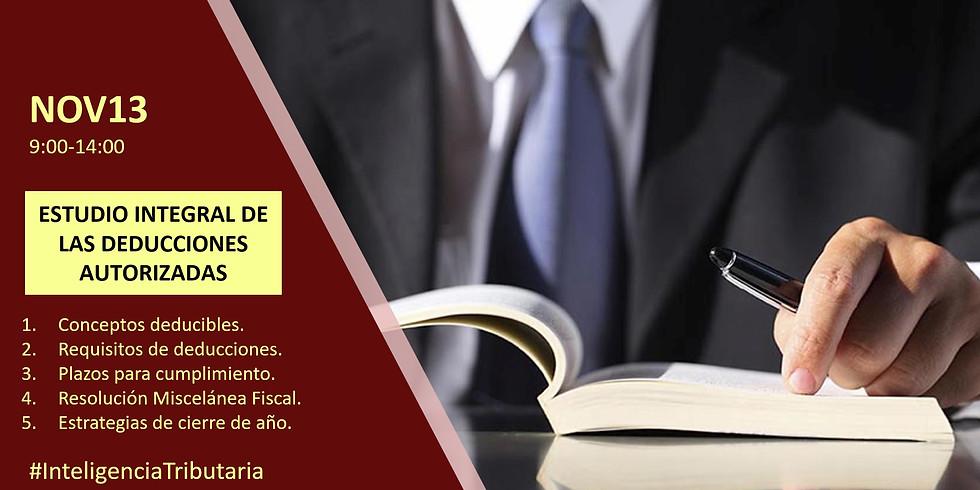 ESTUDIO INTEGRAL DE LAS DEDUCCIONES AUTORIZADAS PARA PERSONAS MORALES