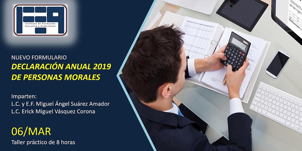 TALLER: NUEVO FORMULARIO DE LA DECLARACIÓN ANUAL 2019 PERSONAS MORALES (1)