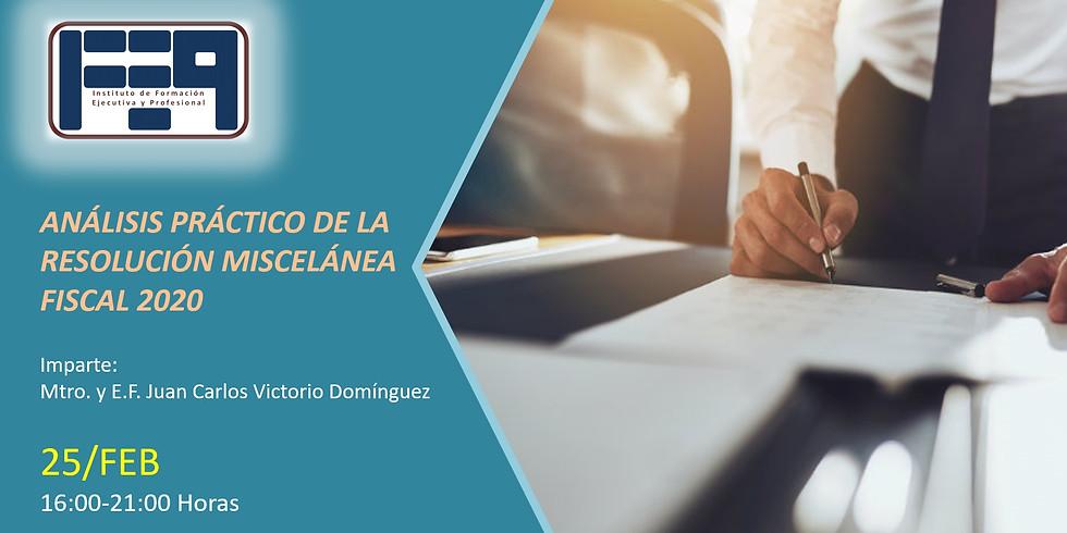 ANÁLISIS PRÁCTICO DE LA RESOLUCIÓN MISCELÁNEA FISCAL 2020