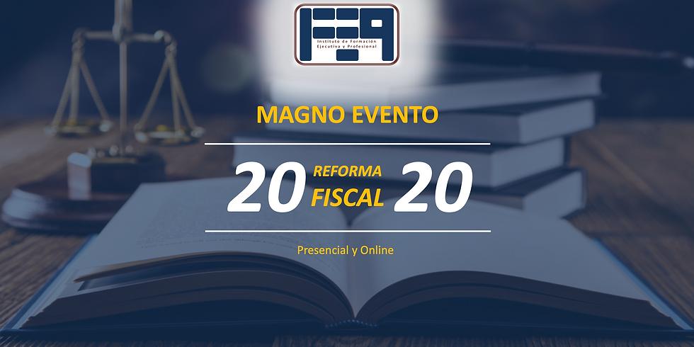 MAGNO EVENTO - REFORMAS FISCALES 2020