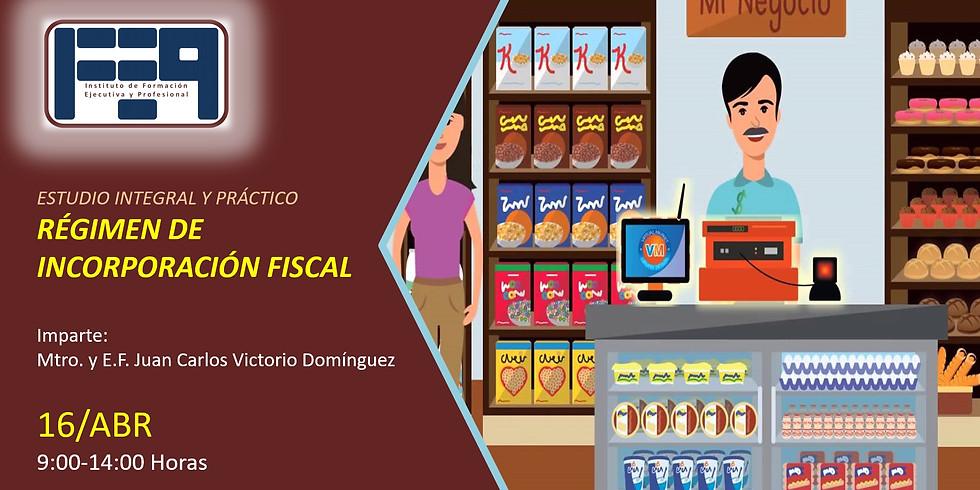 ESTUDIO INTEGRAL Y PRÁCTICO  DEL RÉGIMEN DE INCORPORACIÓN FISCAL PARA 2020