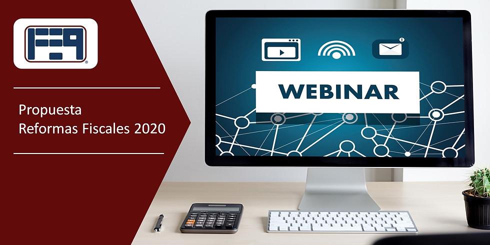 WEBINAR - PROPUESTA DE REFORMAS FISCALES 2020