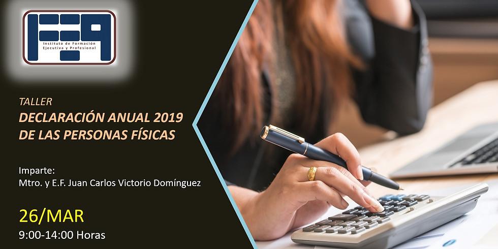 TALLER: DECLARACIÓN ANUAL 2019 DE LAS PERSONAS FÍSICAS