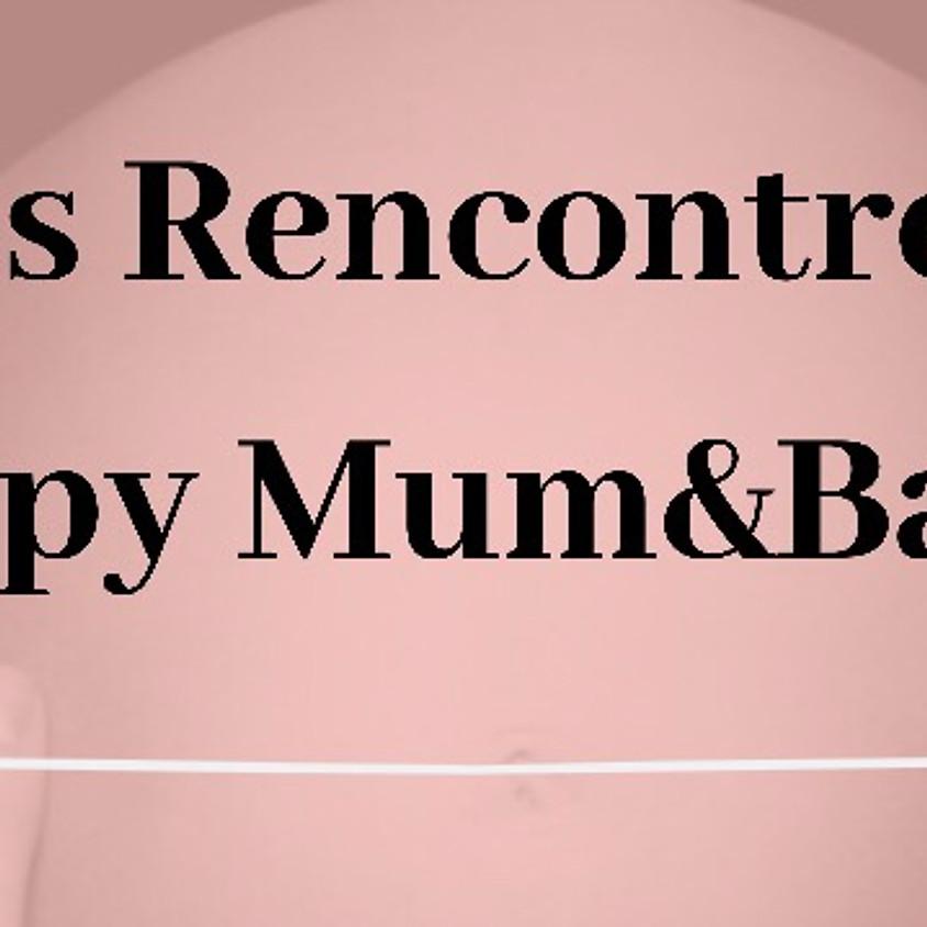Les rencontres Happy Mum&Baby
