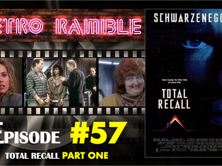 PODCAST: EP#57 - Total Recall PART ONE