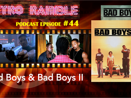 PODCAST EP#44 – Bad Boys SPECIAL