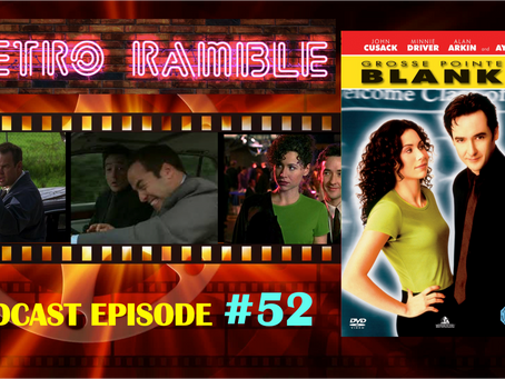 Podcast EP#52 – Grosse Pointe Blank (1997)