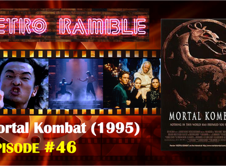 PODCAST: EP#46 – Mortal Kombat (1995)